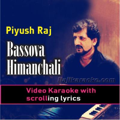 Bassova Himachai - Folk - Video Karaoke Lyrics