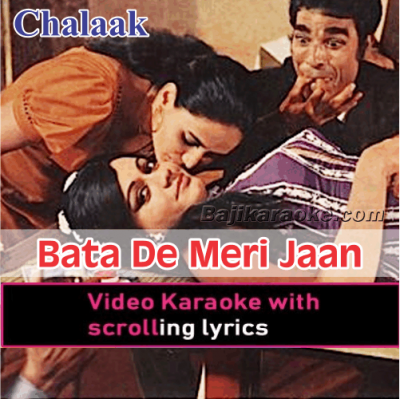 Bata De Meri Jaan - Video Karaoke Lyrics