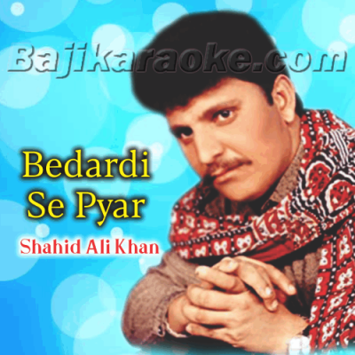 Bedardi Se Pyar Ka Sahara - Karaoke Mp3
