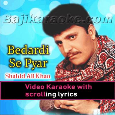 Bedardi Se Pyar Ka Sahara - Video Karaoke Lyrics