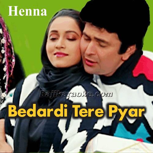 Bedardi Tere Pyar Ne Deewana Kar Diya - Karaoke Mp3