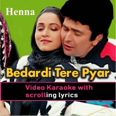 Bedardi Tere Pyar Ne Deewana Kar Diya - Video Karaoke Lyrics