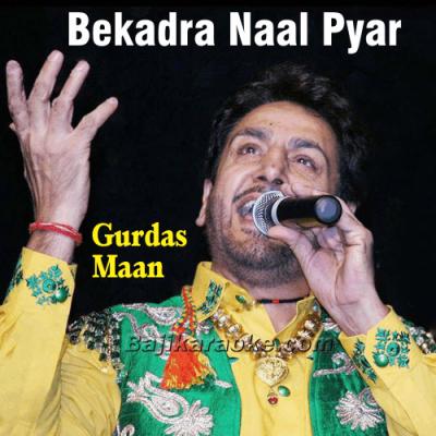 Bekadra Naal Pyar Na Kariyo - Karaoke Mp3