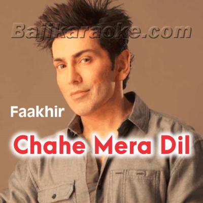 Chahe Mera Dil Le Le  - Karaoke Mp3