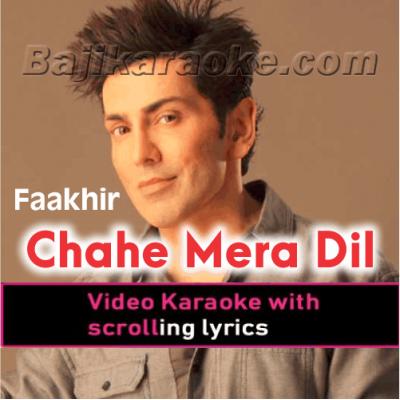 Chahe Mera Dil Le Le - Video Karaoke Lyrics