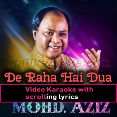 De Raha Hai Dua Mera Dil - Video Karaoke Lyrics