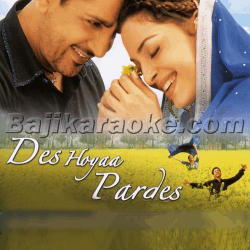 Des Hoya Pardes - Karaoke Mp3