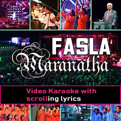 Fasla Christian Maranatha Worship Concert - With Chorus - Video Karaoke Lyrics