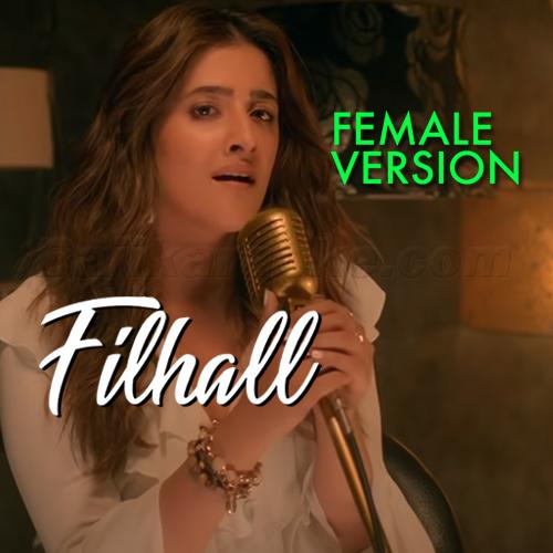 Filhaal - Female Version - Karaoke Mp3