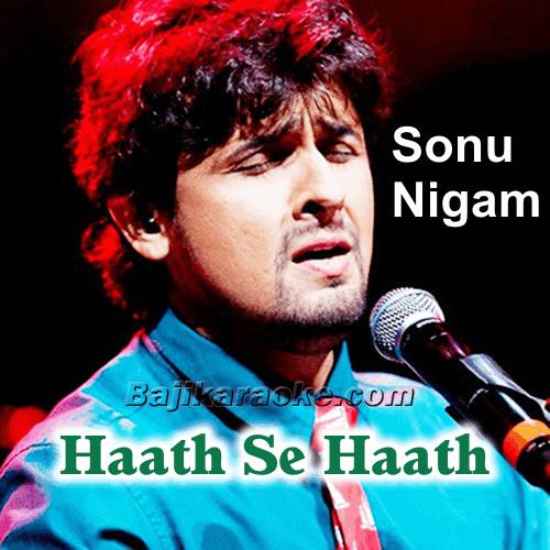 Hath Se Hath Kya Gaya - With Chorus - Karaoke Mp3