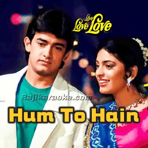 Hum To Hain Dil Ke Deewane - Karaoke Mp3
