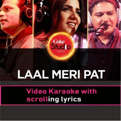 Laal Meri Pat - With Male Vocals - Coke Studio - Video Karaoke Lyrics