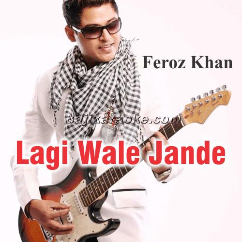 Lagi Vaale Jaande Ne Bullah Kyon - Sufi - Karaoke Mp3