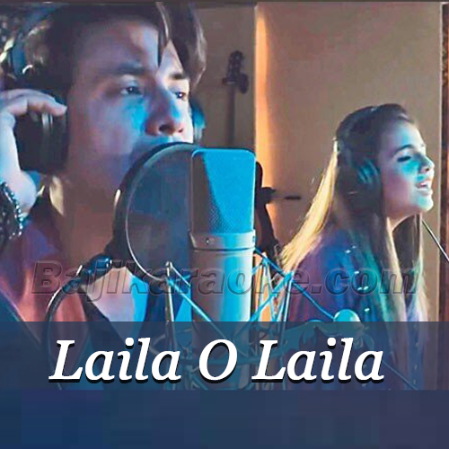 Laila O Laila - Karaoke Mp3