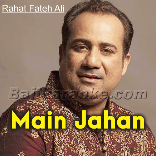 Main Jahan Rahoon - Unplugged - Karaoke Mp3