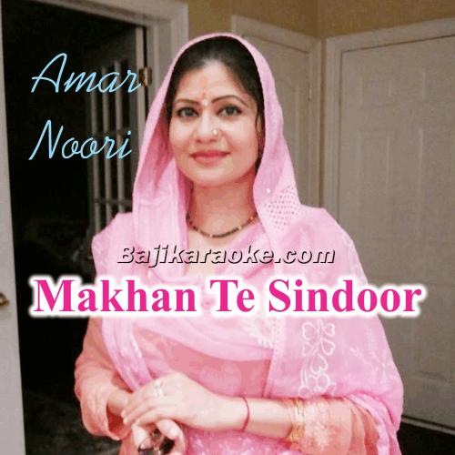 Makhan Te Sindoor Rang Mahiye Da - With Chorus - Punjabi Wedding - Karaoke Mp3