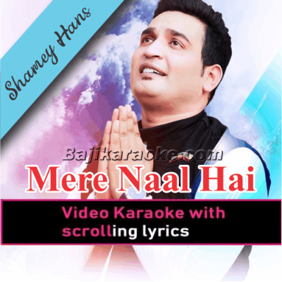 Mere Naal Hai Khuda - Christian - Video Karaoke Lyrics