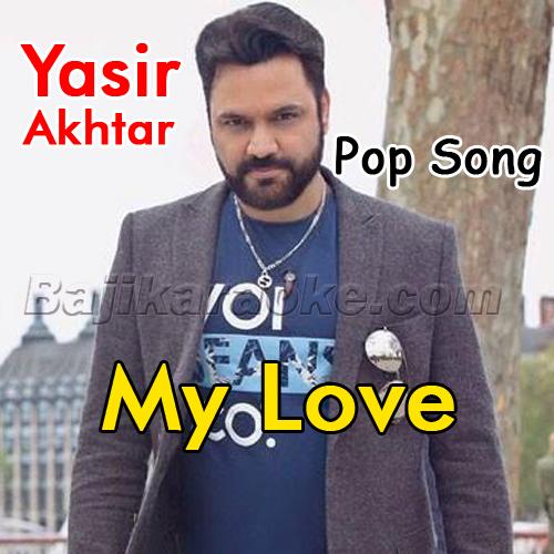 My Love - Pakistani Pop - Karaoke Mp3