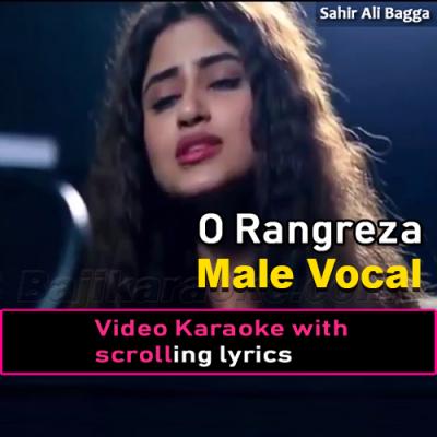 O Rangreza - With Male Vocal - Video Karaoke Lyrics