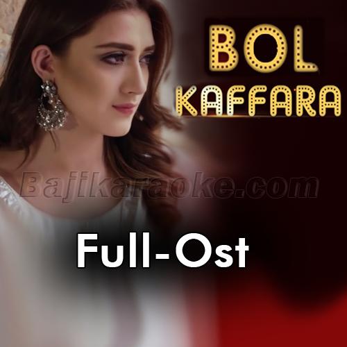 Bol Kaffara Kya Ho Ga - Ost - Karaoke Mp3