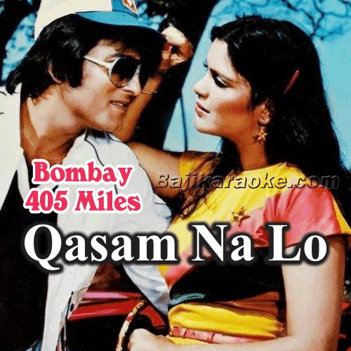 Qasam Na Lo Koi Humse - Karaoke Mp3