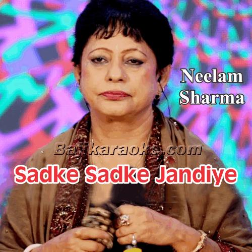 Sadke Sadke Jandiye Muthiyare - Punjabi - Karaoke Mp3