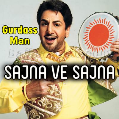 Sajna Ve Sajna - Karaoke Mp3