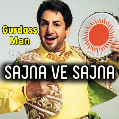 Sajna Ve Sajna - Video Karaoke Lyrics