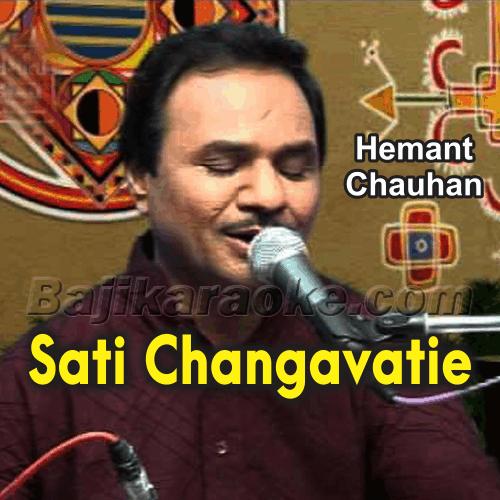 Sati Changavatie Hari Ne Haravya - Gujrati Bhajan - Karaoke Mp3
