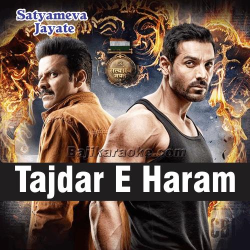 Tajdar E Haram - Karaoke Mp3