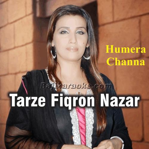 Tarze Fiqron Nazar Nahi Aaya - Ghazal - Karaoke Mp3