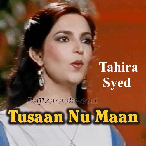 Tusaan Nu Maan Watna Da - Saraiki - Karaoke Mp3