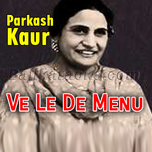 Ve Le De Menu Makhmal Di - Karaoke Mp3