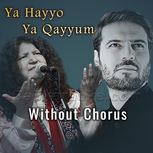 Ya Hayyo Ya Qayyum - Without Chorus - Karaoke Mp3