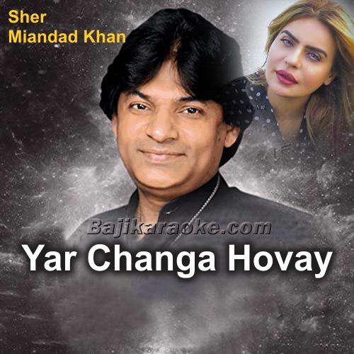 Yar Changa Hovay - Karaoke Mp3