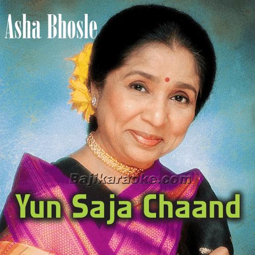 Yun Saja Chand Ke Chalka - Ghazal - Karaoke Mp3