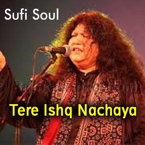 Tere ishq nachaya - Karaoke Mp3   Abida Parveen