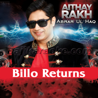 Aithay rakh - Billo Returns - Karaoke Mp3 | Abrar Ul Haq