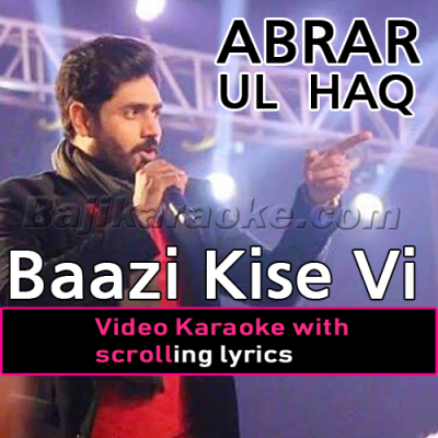 Baazi Kise Vi Madaan - Video Karaoke Lyrics