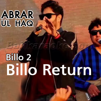 Billo 2 - Billo Returns - Karaoke Mp3 | Abrar Ul Haq