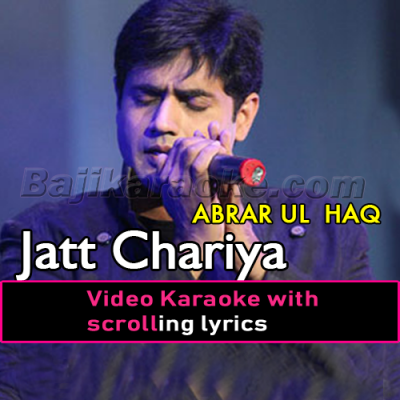 Jatt Chariya Kachehri - Video Karaoke Lyrics