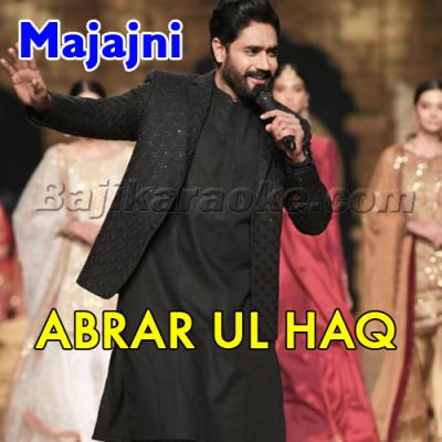 Majajni - Karaoke Mp3   Abrar Ul Haq