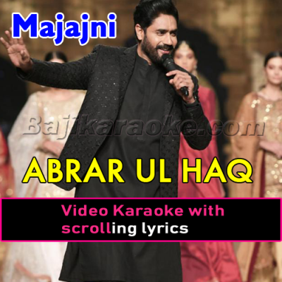 Majajni - Video Karaoke Lyrics | Abrar Ul Haq