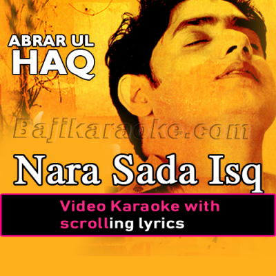 Nara sada ishq Aa - Video Karaoke Lyrics