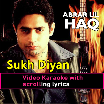 Sukh Diyan Neendran - Video Karaoke Lyrics