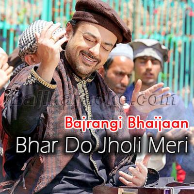 Bhar do Jholi meri - With chorus - Karaoke Mp3 | Adnan Sami Khan