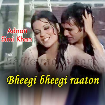 Bheegi bheegi raaton mein - Karaoke Mp3 | Adnan Sami Khan