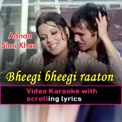 Bheegi bheegi raaton mein - Karaoke Video Karaoke Lyrics | Adnan Sami Khan