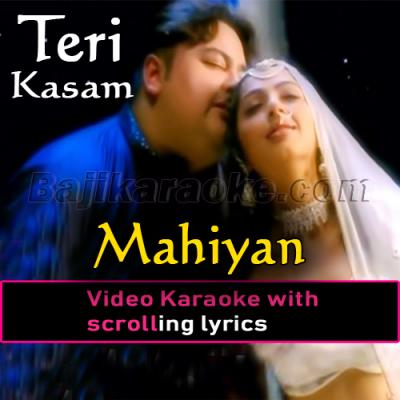 Mahiya - Video Karaoke Lyrics