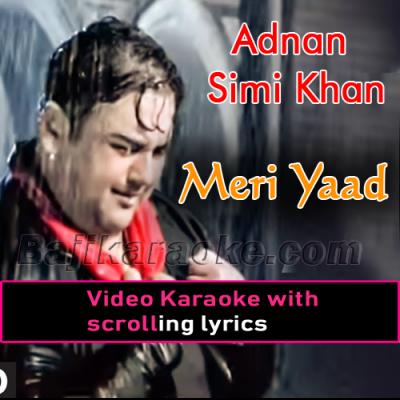 Meri yaad - Video Karaoke Lyrics